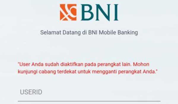 Aktivasi User ID BNI Mobile Banking Ganti Perangkat Harus ke Kantor Cabang