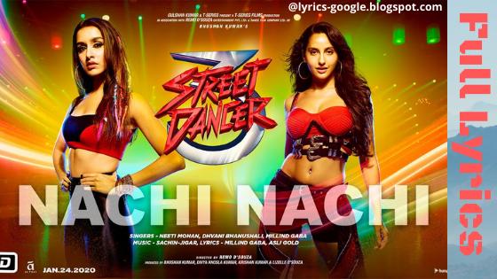 नची नची Nachi Nachi – Street Dancer 3D Song Lyrics