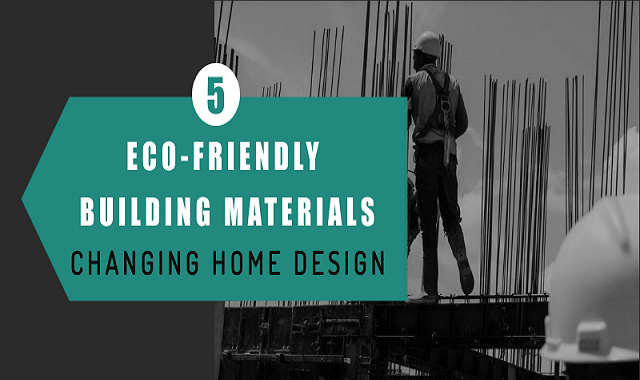 5 Eco-Friendly Building Materials That Are Changing Home Design #infographic