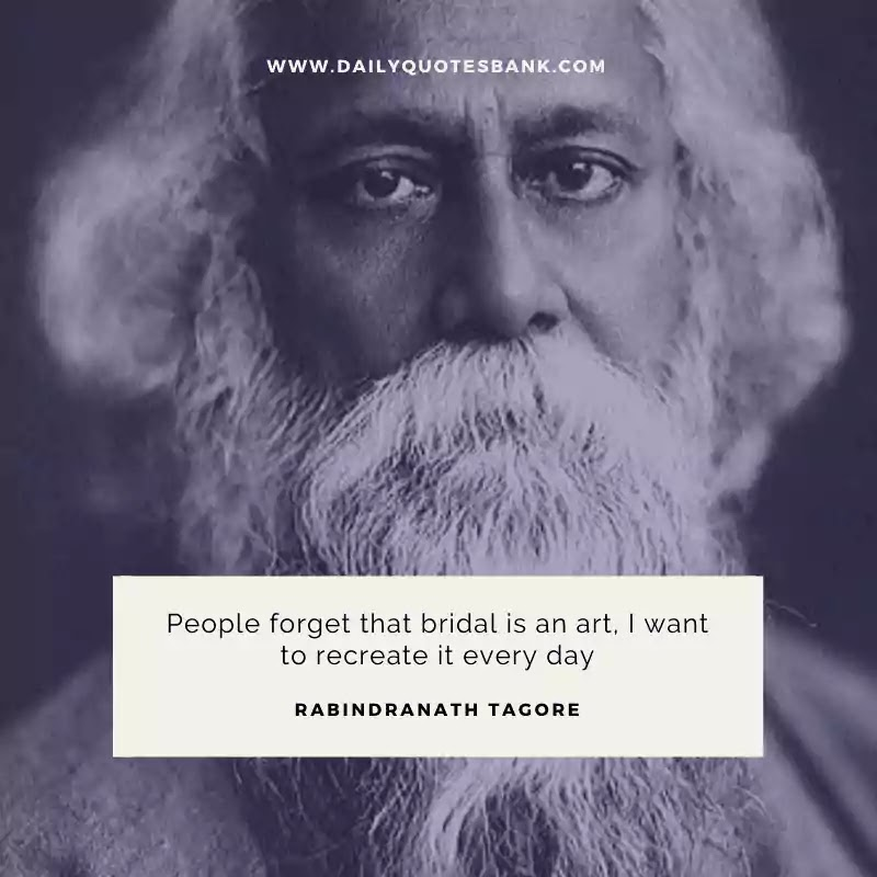 Rabindranath Tagore Quotes That Will Really Inspire You Always