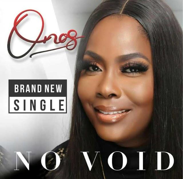 MUSIC: Onos Ariyo - No Void ( + Lyrics & Video )