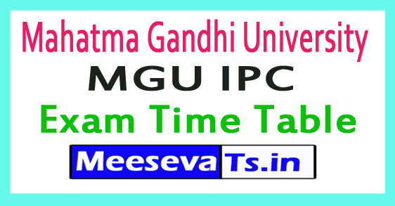 Mahatma Gandhi University MGU IPC Exam Time Table