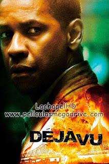 Déjà Vu (2006 )HD 1080P Latino [Google Drive] LachapelHD