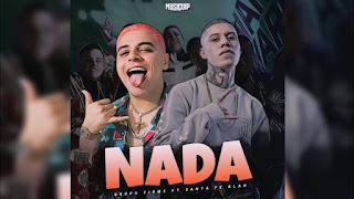 LETRA Nada Grupo Firme ft Santa Fe Klan