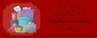 http://boxblogchallenge.blogspot.com/2016/05/wyzwanie-8-pudeko-komunijne.html