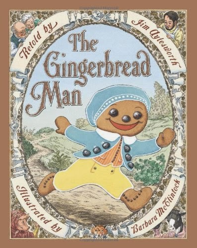 http://www.amazon.com/Gingerbread-Man-Jim-Aylesworth/dp/0545235146/ref=sr_1_4?ie=UTF8&qid=1423538467&sr=8-4&keywords=the+gingerbread+man