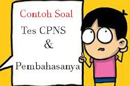 Contoh soal tes CPNS terbaru dan pembahasanya (UPDATE)