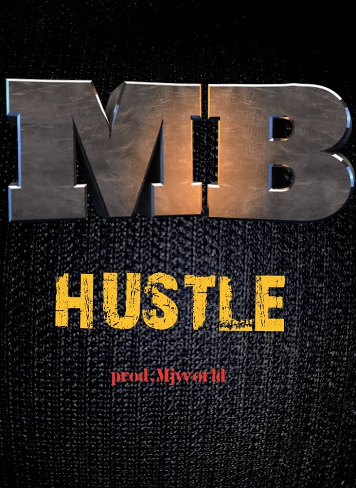 [Music] Mb - Hustle (produced by Mjworld)
