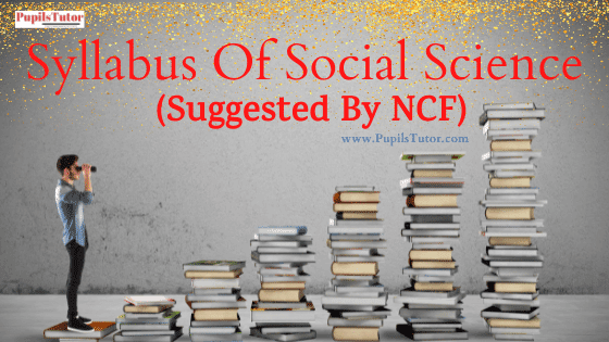 Features Of Social Studies Syllabus For Secondary Level   What Are Social Science Subjects In Secondary School?   Syllabus Secondary Level In India