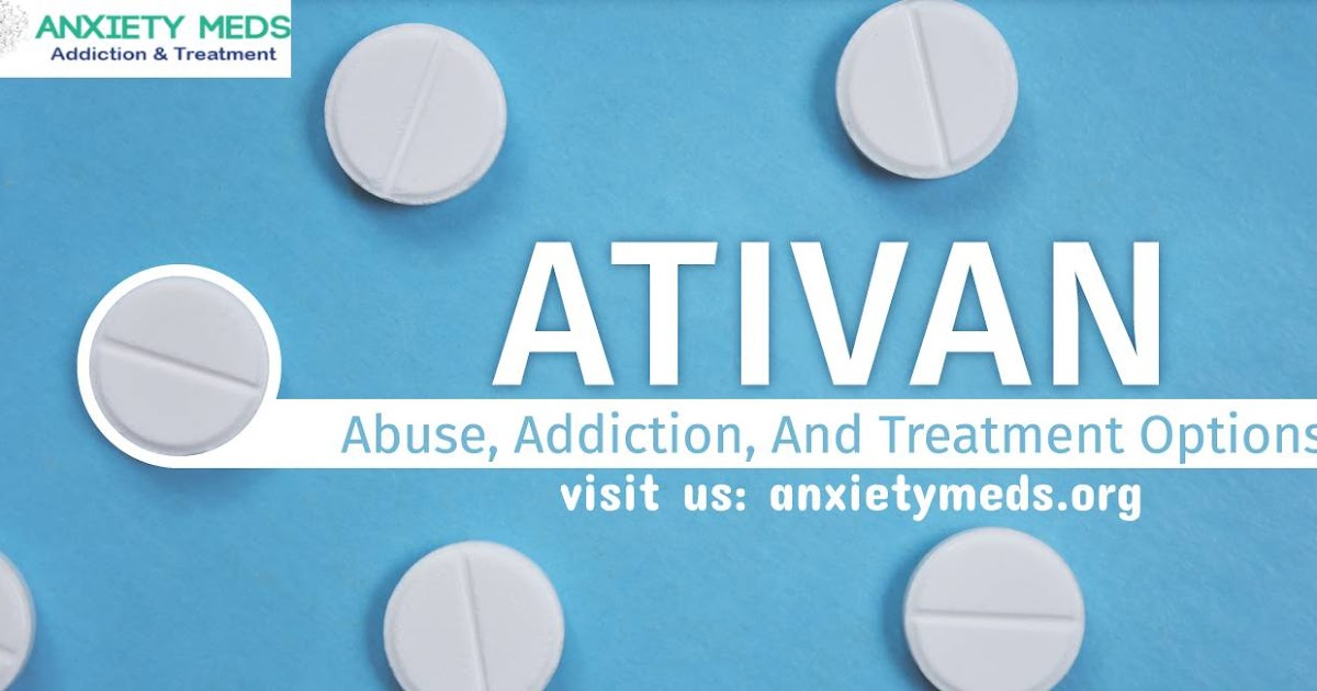 All you need to know about Ativan