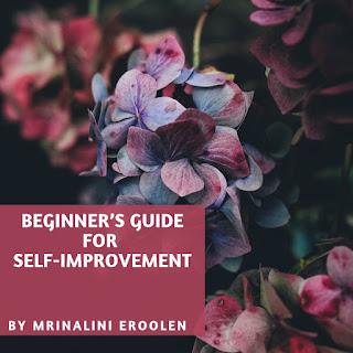 Beginner's Guide For Self-Improvement