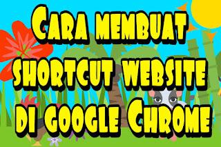 Cara membuat shortcut website di google Chrome