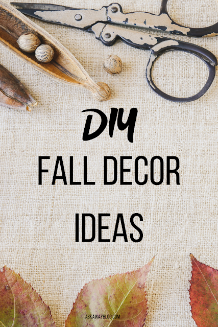 DIY Fall Decor Ideas