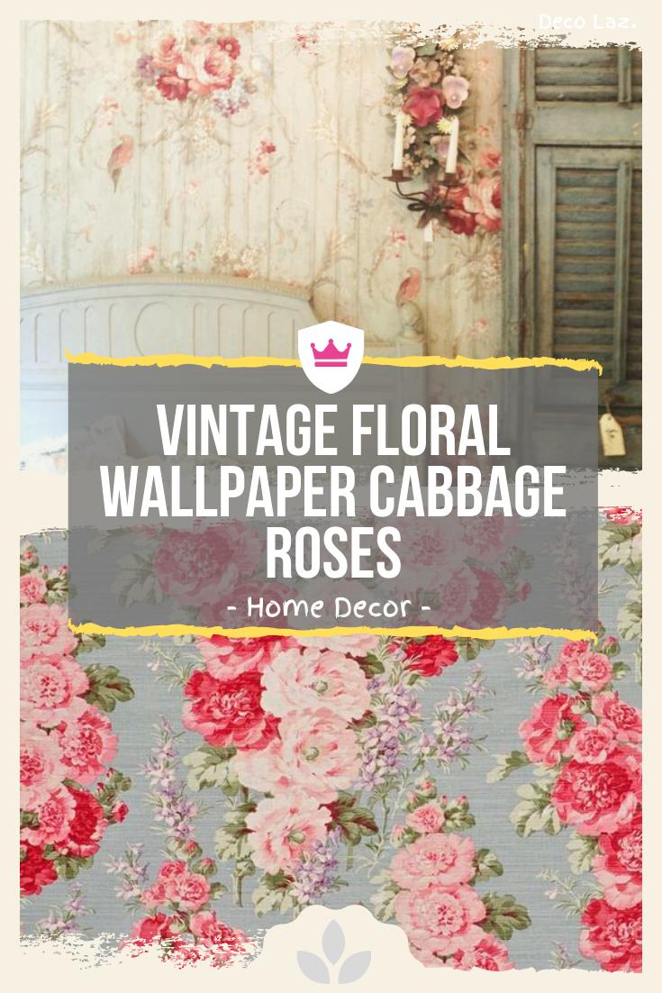 Vintage Floral Wallpaper Cabbage Roses
