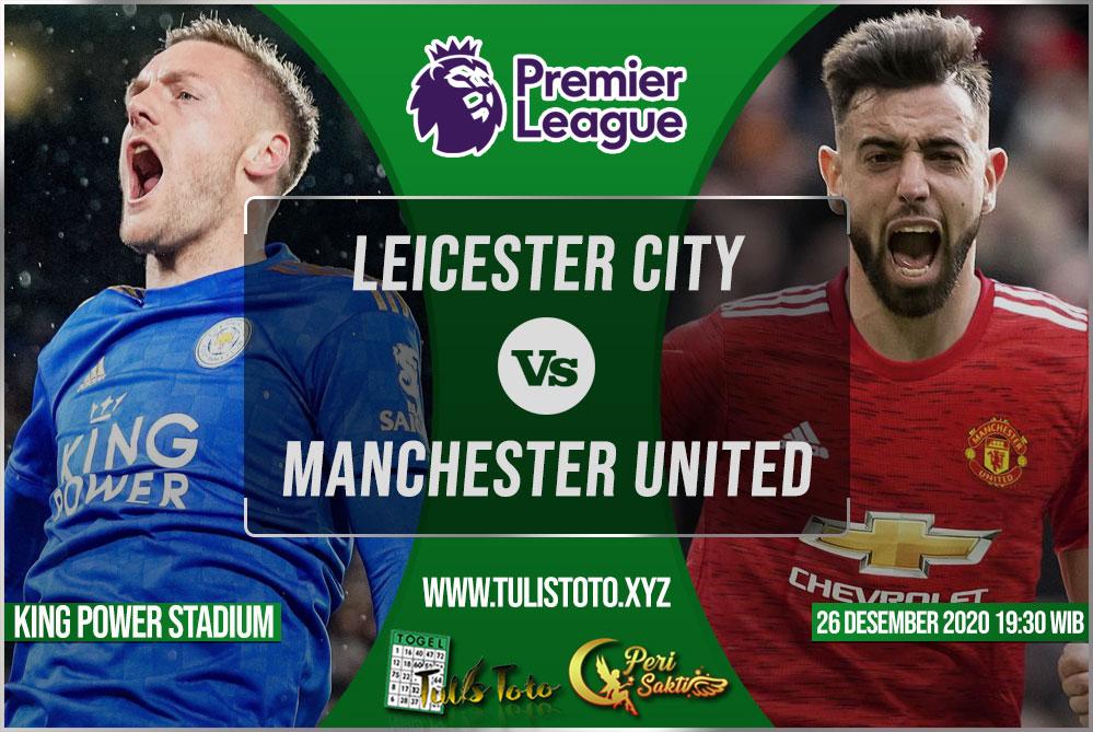 Prediksi Leicester City vs Manchester United 26 Desember 2020