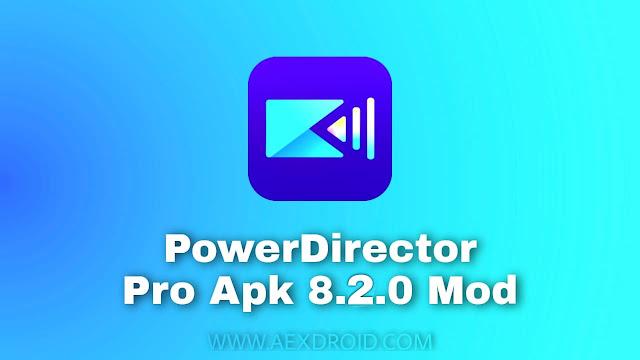 Powerdirector 8.2.0  Mod Apk