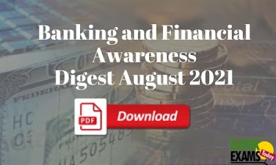 Banking and Financial Awareness Digest: August 2021