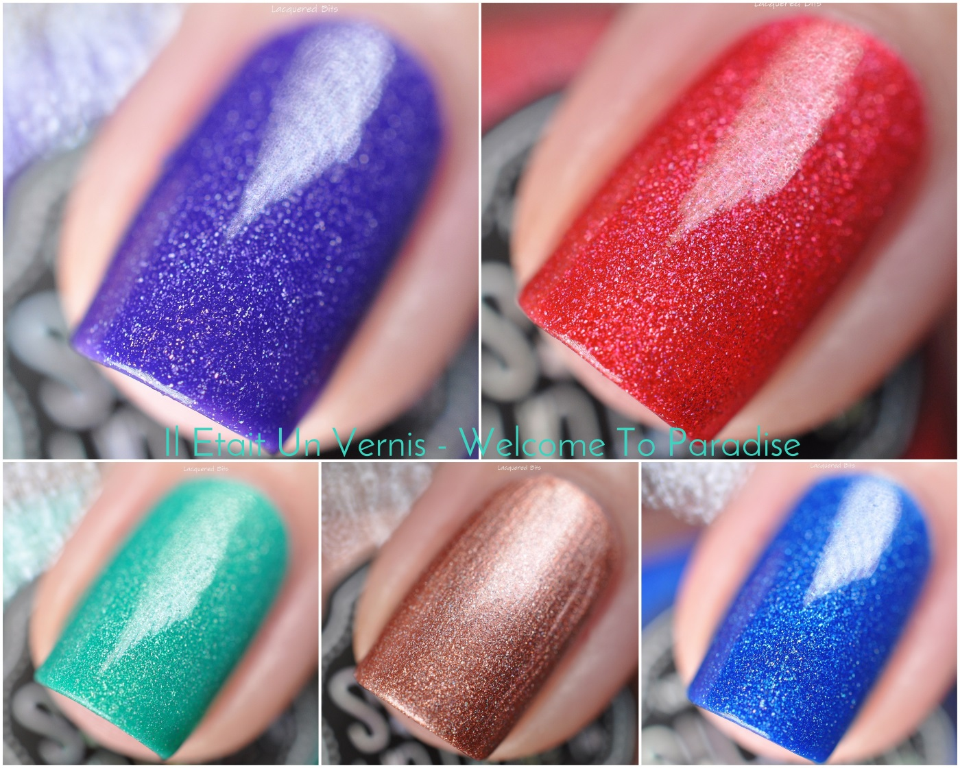 Il Etait Un Vernis - Welcome To Paradise - Swatches and Review