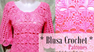 Blusa Crochet con Patrones y Video