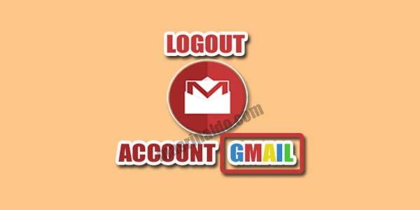 Panduan Cara Mengeluarkan Akun Gmail di HP dan PC Lengkap Dengan Gambar 1