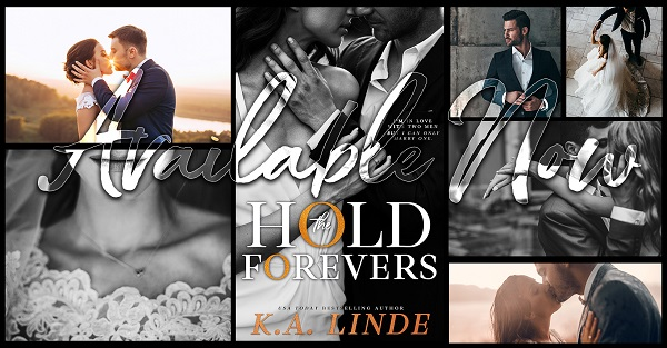 Hold the Forevers by K.A. Linde Available Now.