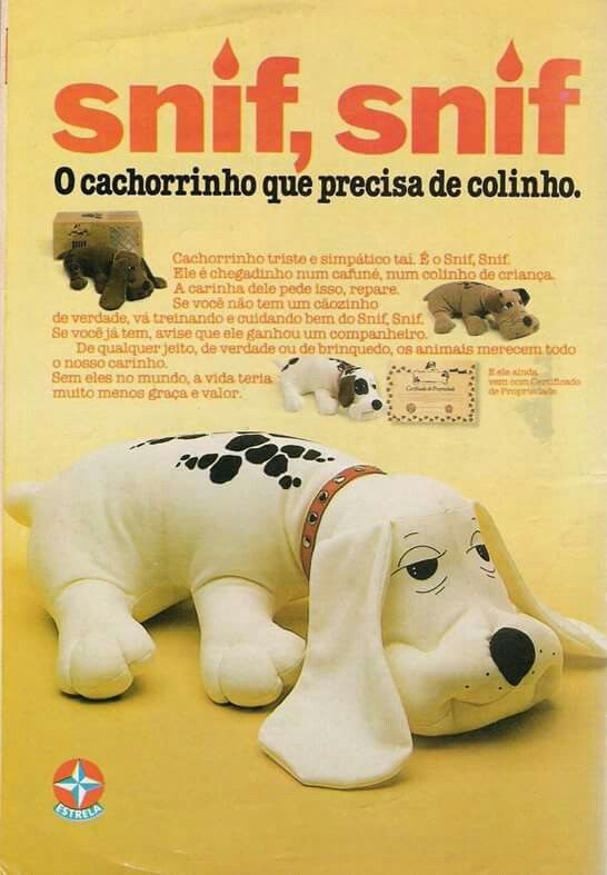 Propaganda antiga da Estrela promovendo o cachorrinho Snif Snif na metade dos anos 80