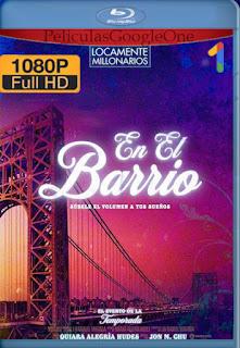 En el Barrio (In the Heights) (2021) [1080p HDRip] [Inglés] [LaPipiotaHD]