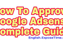 How To Approve Google Adsense Complete Guide