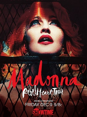 Madonna Rebel Heart Tour (2016) Movie 720p WEB-DL