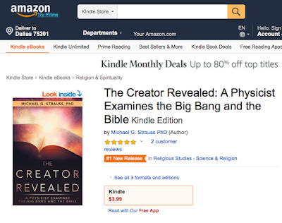 https://www.amazon.com/Creator-Revealed-Physicist-Examines-Bible-ebook/dp/B07F2ZPS8Z/
