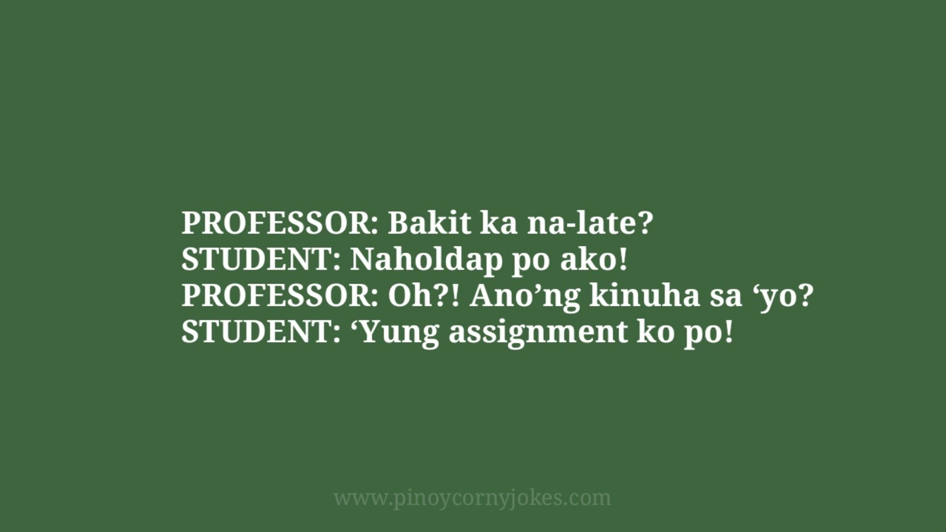 naholdap nalate teacher student pinoy jokes