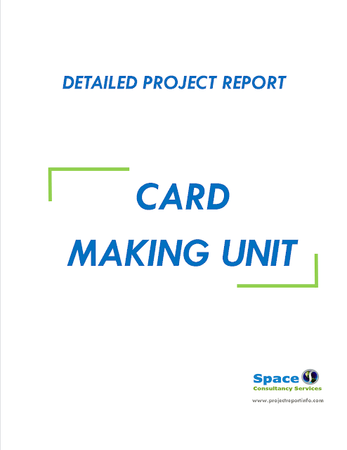 Project Report on Card Making Unit,
