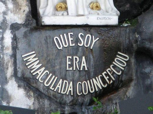 """""""Eu sou a Imaculada Conceição"""" (no dialeto de Santa Bernadette)"""