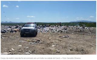 Recém-nascida é encontrada morta em lixão na cidade de Caicó, RN
