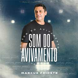 Som do Avivamento - Marcus Prioste