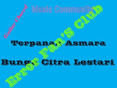 Chord Gitar Terpanah Asmara   Bunga Citra Lestari