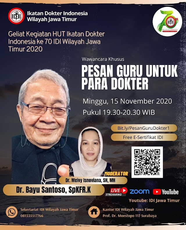 Ikatan Dokter Indonesia Wilayah Jawa Timur   mengadakan Wawancara Khusus Pesan Guru Untuk Para dokter  Hari Minggu, 15 November 2020,