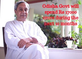 Odisha Govt Spend 17000 crore