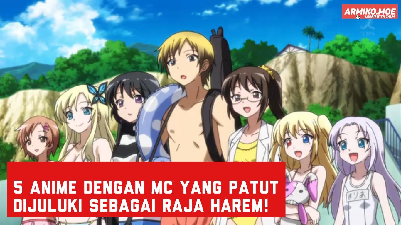 5 Anime dengan MC yang Patut Dijuluki sebagai Raja Harem! Part 2