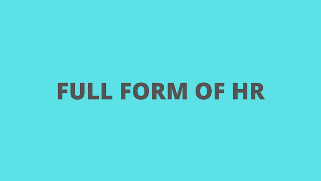 What is Full form of HR - HR Responsibilities