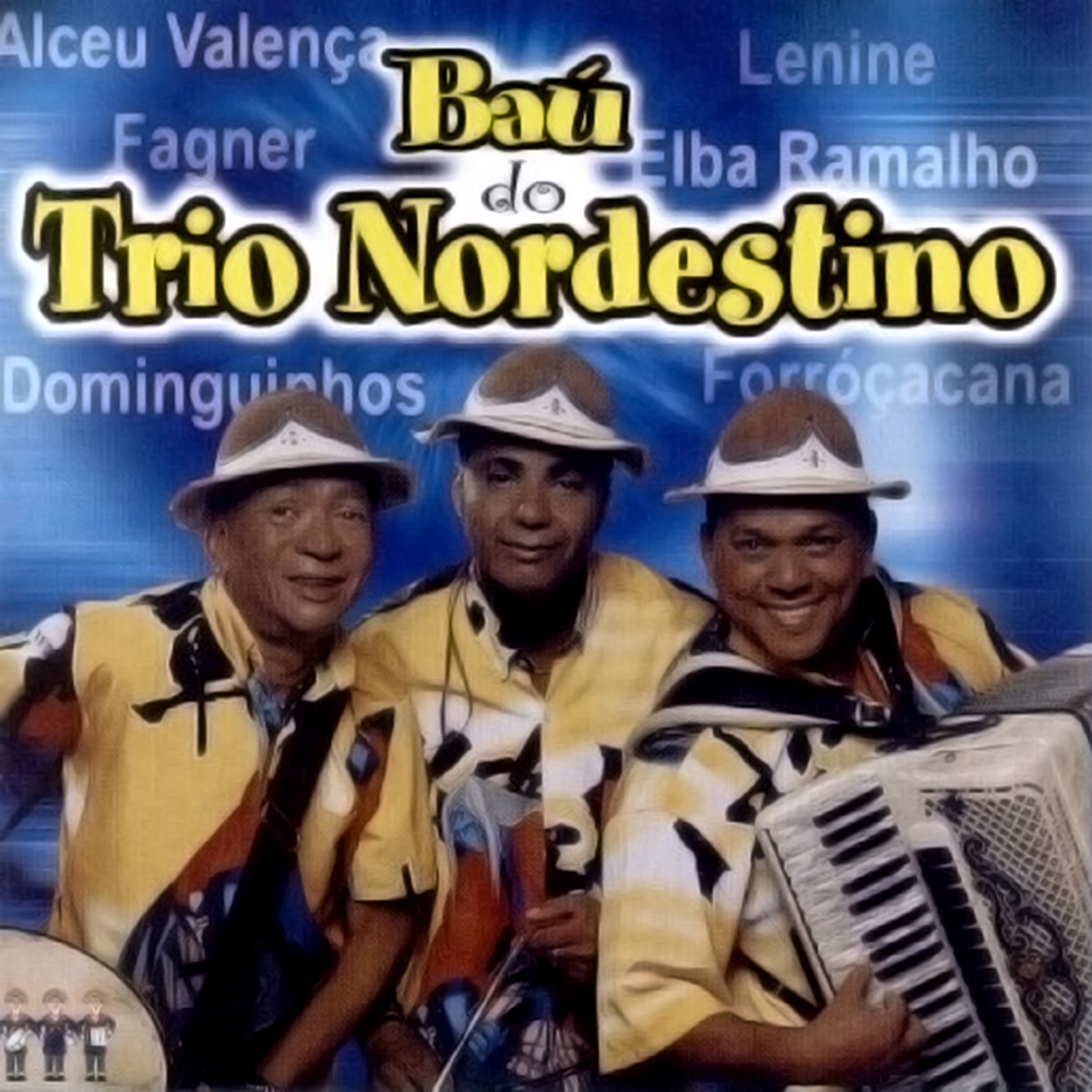 Trio Nordestino - Baú do Trio Nordestino (Vol. 1) [2003]