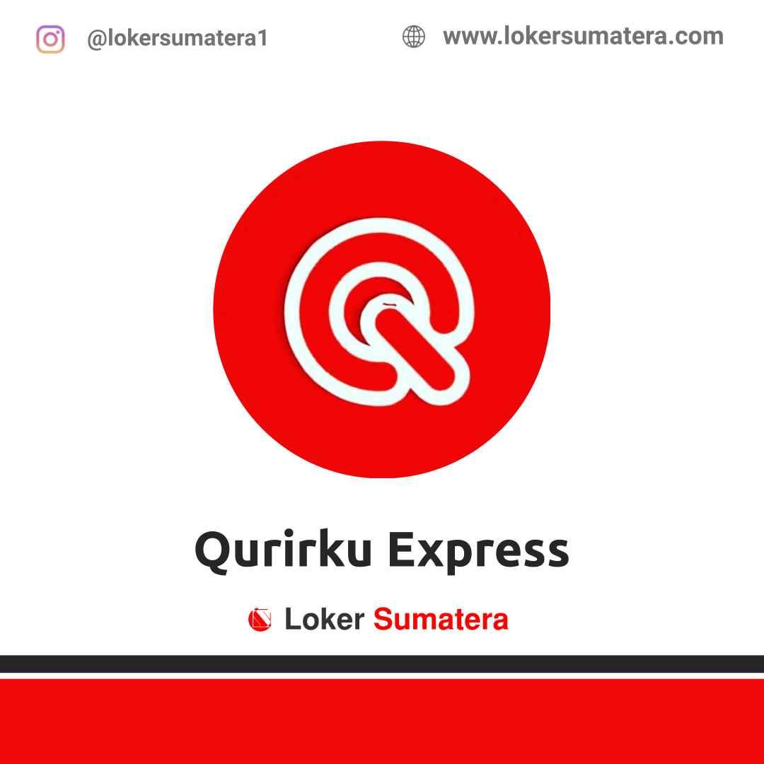 Lowongan Kerja Palembang: Qurirku Express April 2021