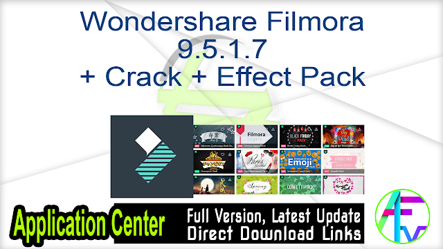 Wondershare Filmora 9.5.1.7 + Crack + Effect Pack