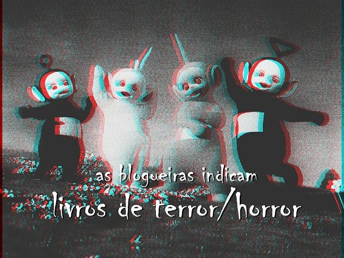 As blogueiras indicam: Livros de Terror/Horror