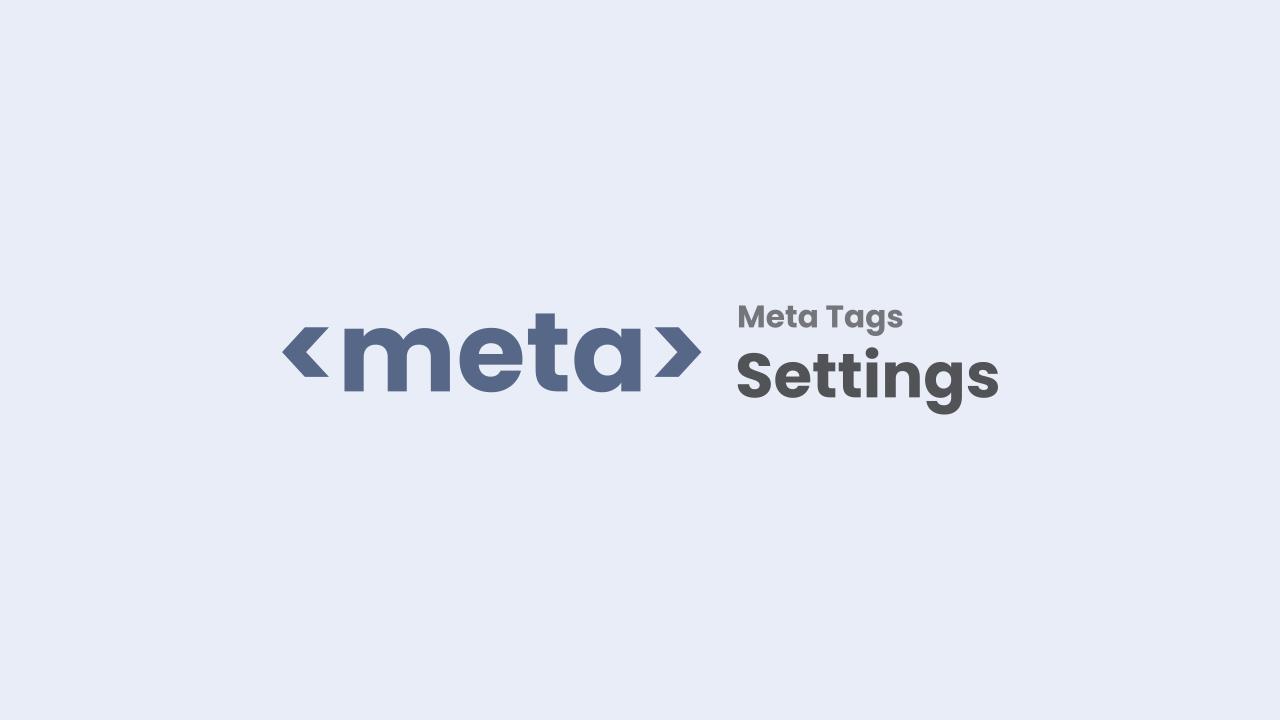 Meta Tags Setting