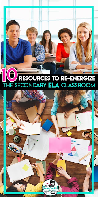 10 Resources to Re-Energize the Secondary ELA Classroom