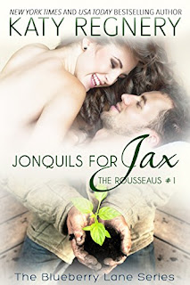 Jonquils for Jax (The Rousseaus #1) - a USA Today bestselling erotica romance by New York Times bestselling author Katy Regnery
