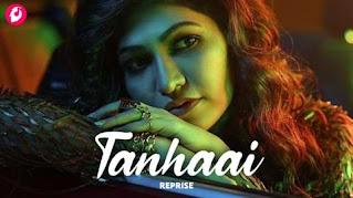 Tanhaai Reprise Lyrics in English Tulsi Kumar