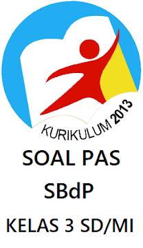 SOAL PAS SBdP KELAS 3 SD/MI