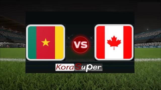 اليوم مشاهدة مباراة كندا والكاميرون بث مباشر 10-06-2019 الإثنين